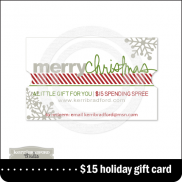 Holiday Gift Card: $15