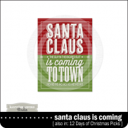 Santa Claus Is Coming To Town Card