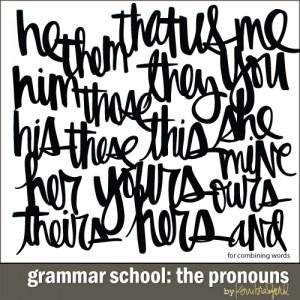 grammar-school-the-pronouns
